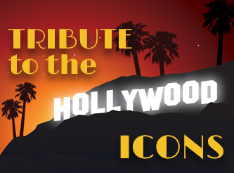 Tribute to the Hollywood Icons